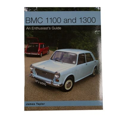 BMC 1100/1300 An Enthusiast's Guide