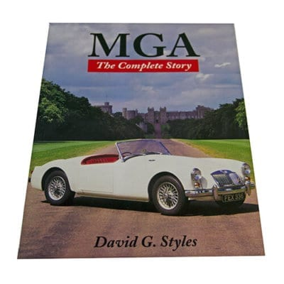 MGA The Complete Story