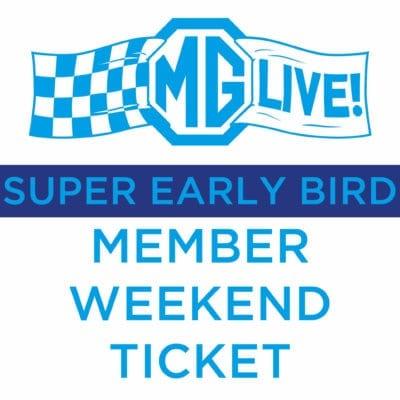 Super Early Bird Member Weekend